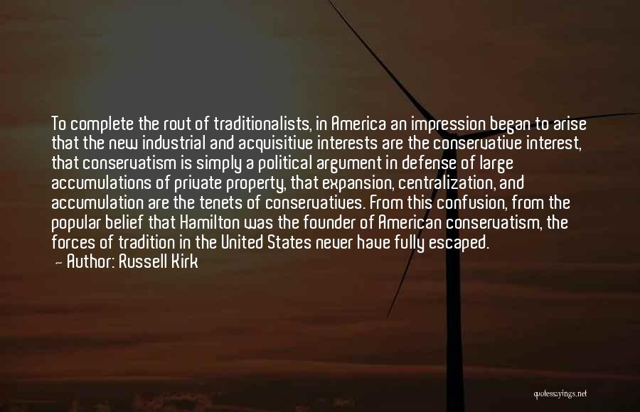 Accumulation Quotes By Russell Kirk