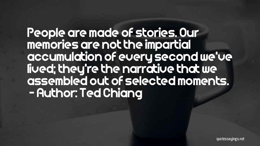 Accumulation Quotes By Ted Chiang