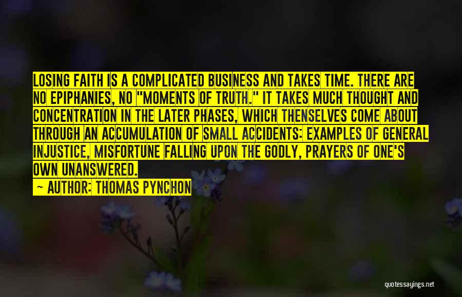 Accumulation Quotes By Thomas Pynchon