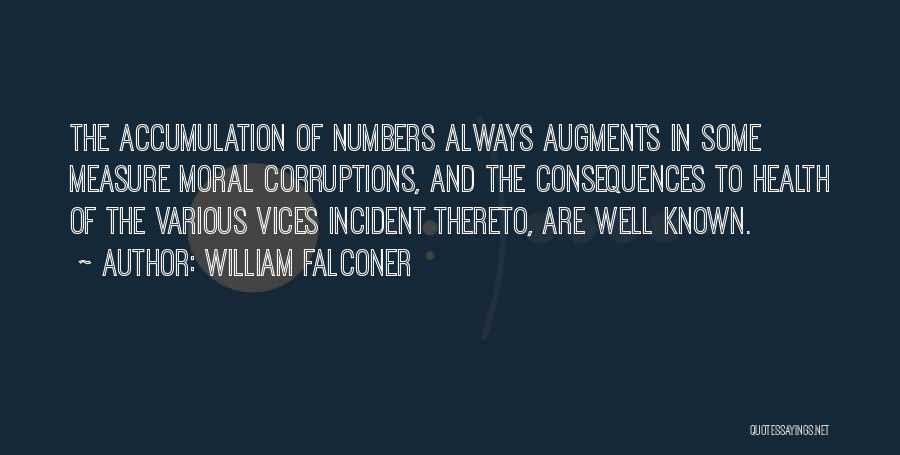 Accumulation Quotes By William Falconer