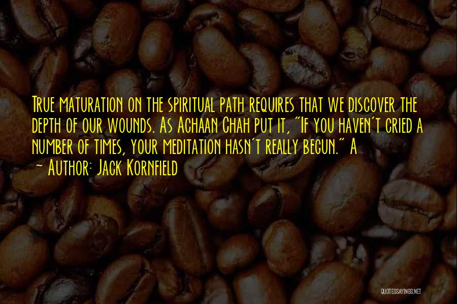 Achaan Chah Quotes By Jack Kornfield