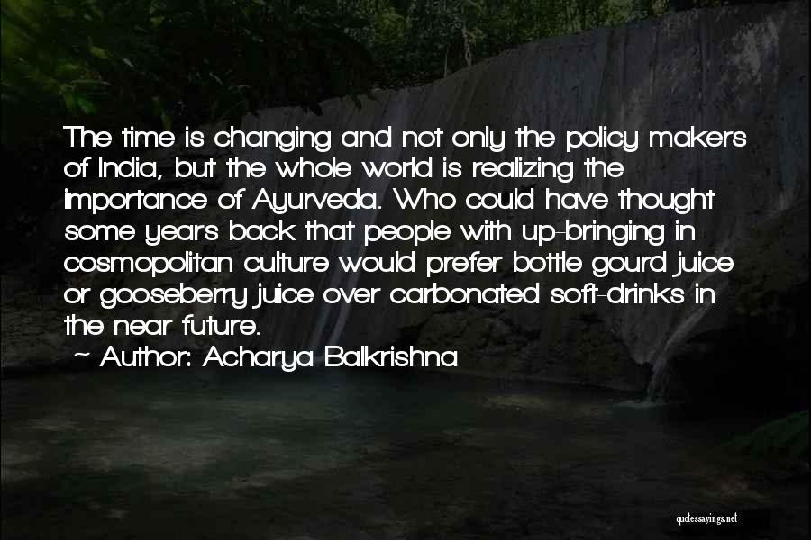 Acharya Balkrishna Quotes 437986