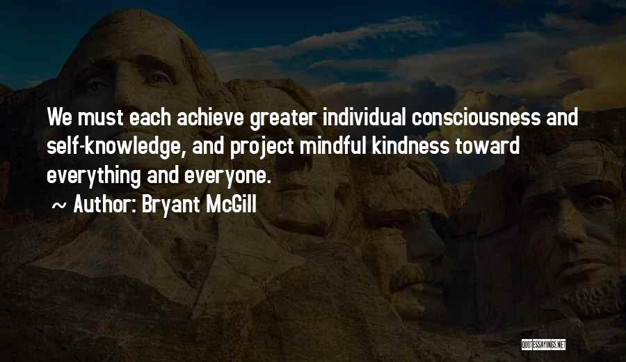 Achieve Love Quotes By Bryant McGill