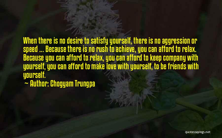 Achieve Love Quotes By Chogyam Trungpa