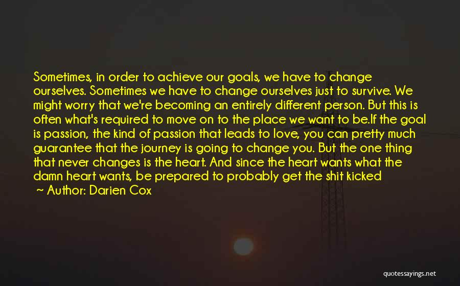 Achieve Love Quotes By Darien Cox