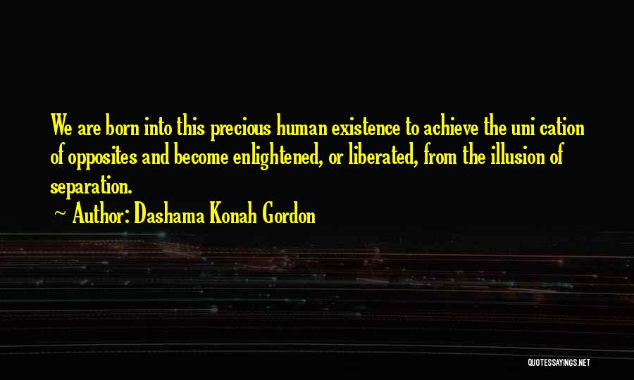 Achieve Love Quotes By Dashama Konah Gordon