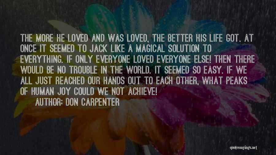 Achieve Love Quotes By Don Carpenter