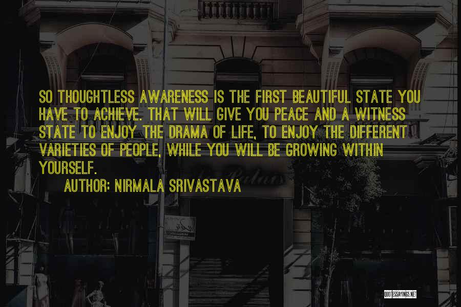 Achieve Love Quotes By Nirmala Srivastava