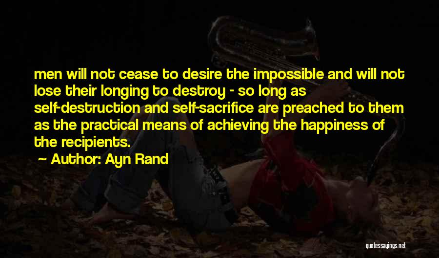 Achieving Happiness Quotes By Ayn Rand