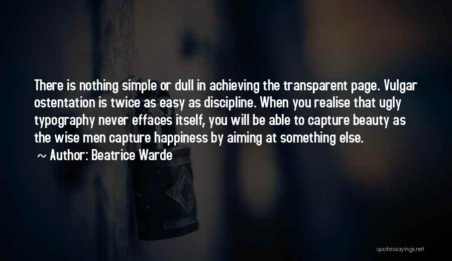 Achieving Happiness Quotes By Beatrice Warde