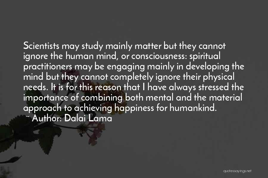 Achieving Happiness Quotes By Dalai Lama