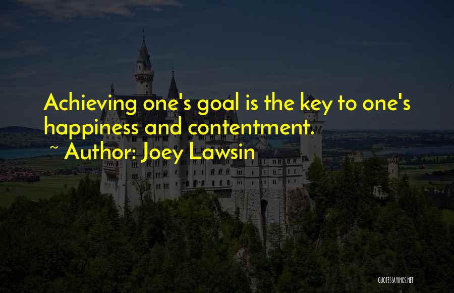 Achieving Happiness Quotes By Joey Lawsin