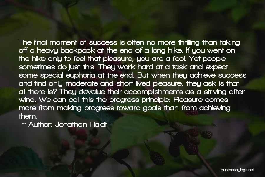 Achieving Happiness Quotes By Jonathan Haidt