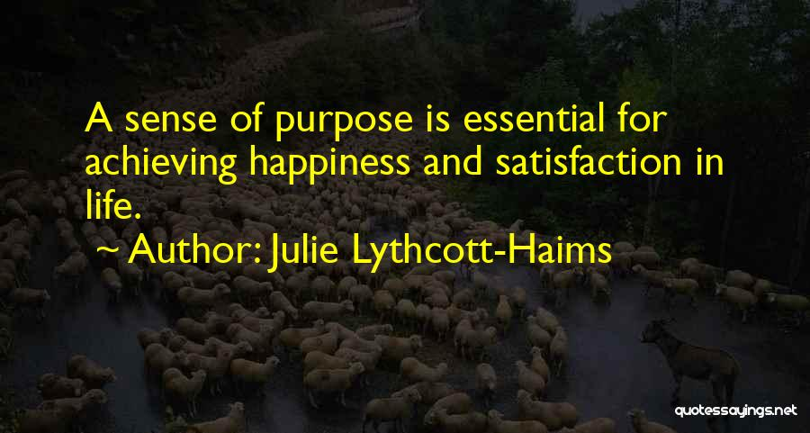 Achieving Happiness Quotes By Julie Lythcott-Haims