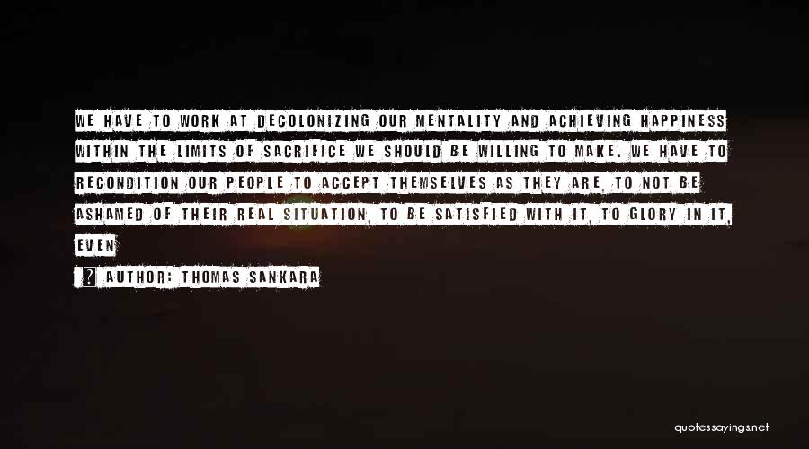 Achieving Happiness Quotes By Thomas Sankara