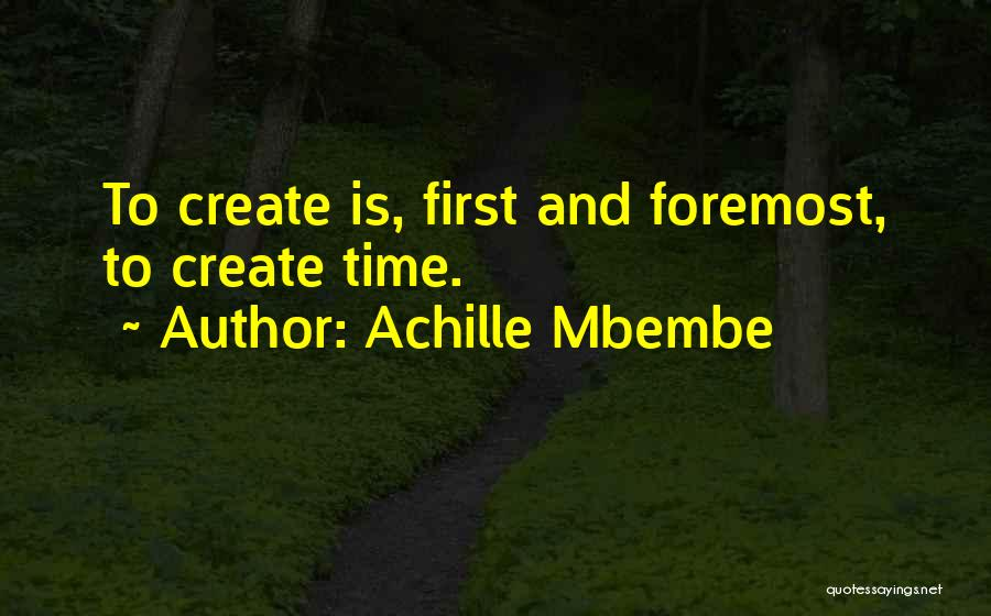 Achille Mbembe Quotes 2202168