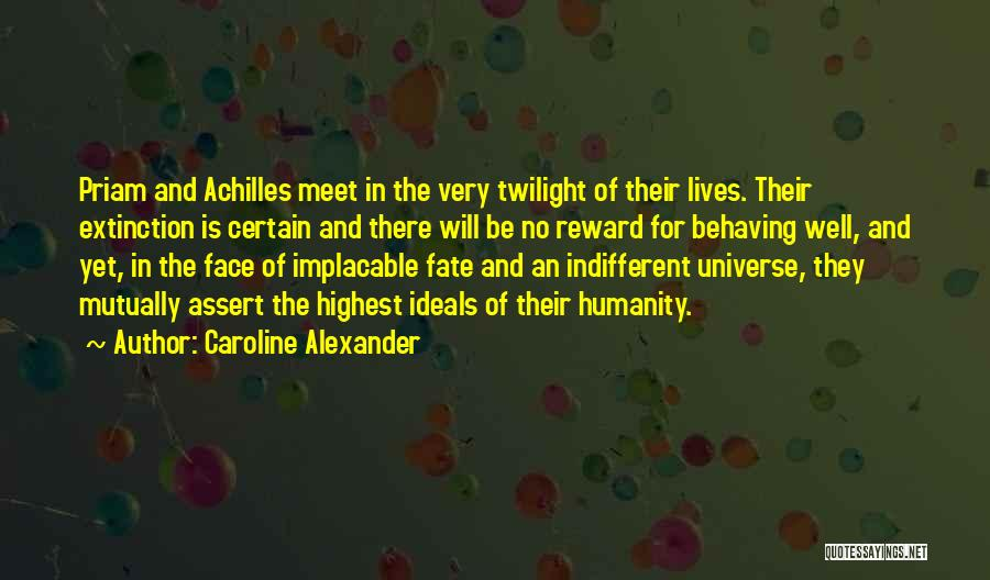 Achilles And Priam Quotes By Caroline Alexander