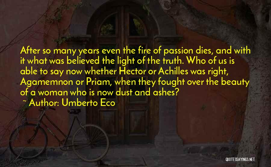 Achilles And Priam Quotes By Umberto Eco