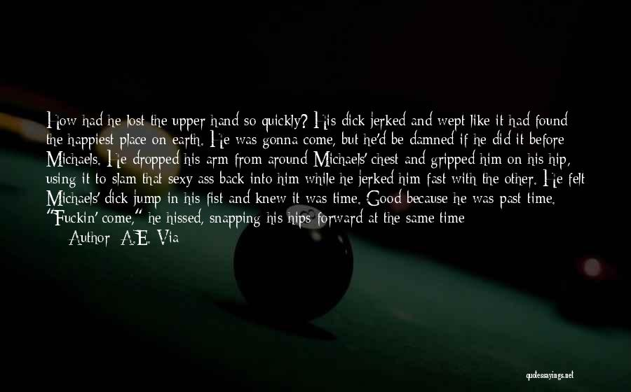 Aching Back Quotes By A.E. Via