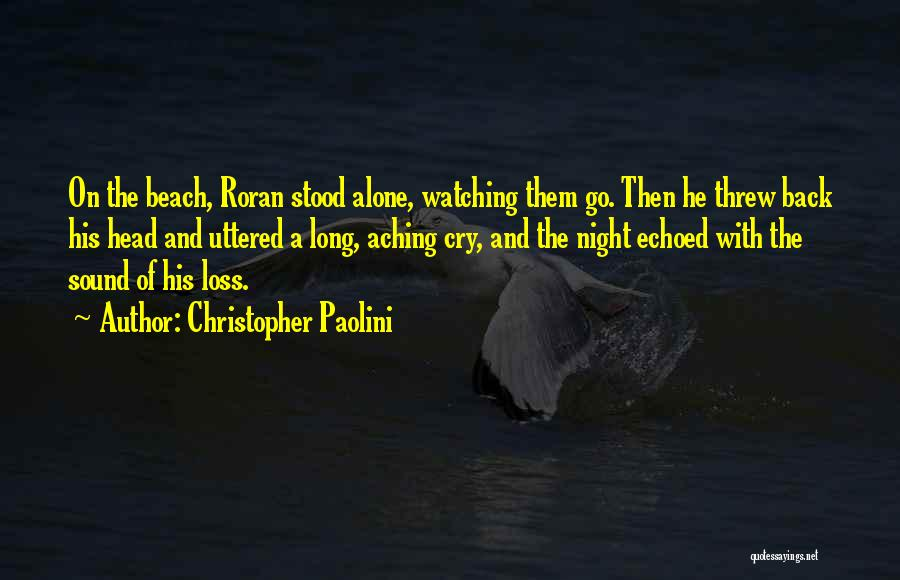 Aching Back Quotes By Christopher Paolini