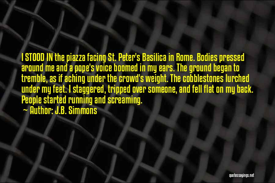 Aching Back Quotes By J.B. Simmons
