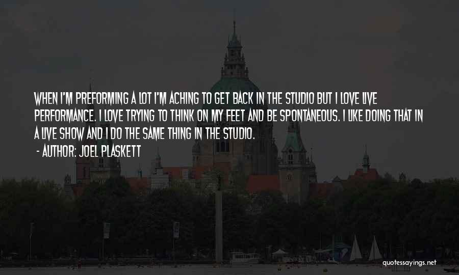 Aching Back Quotes By Joel Plaskett