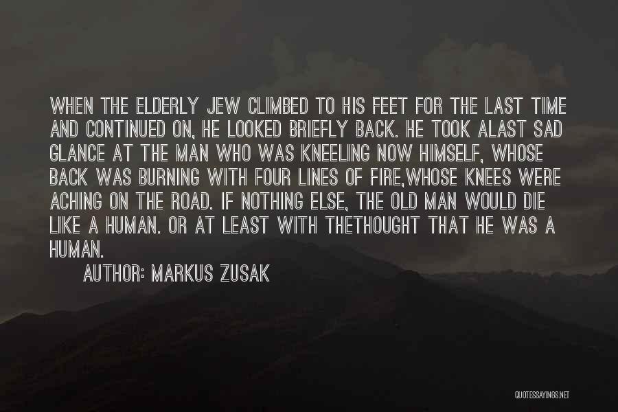 Aching Back Quotes By Markus Zusak