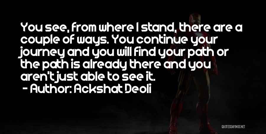 Ackshat Deoli Quotes 639439