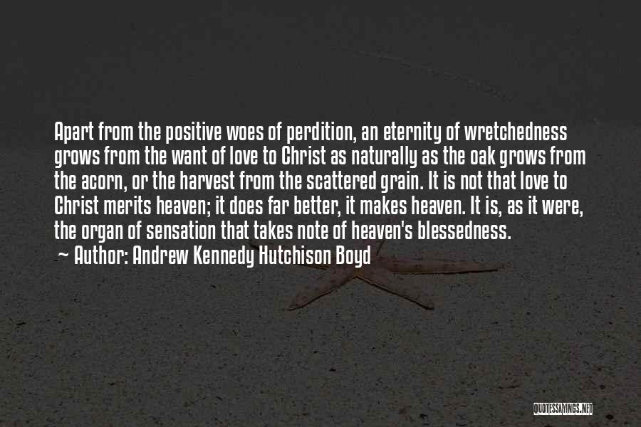 Acorn Quotes By Andrew Kennedy Hutchison Boyd