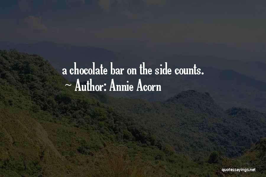 Acorn Quotes By Annie Acorn