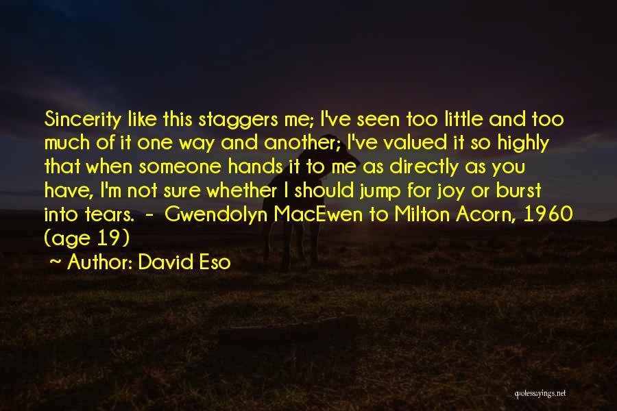 Acorn Quotes By David Eso