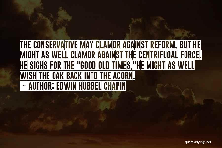 Acorn Quotes By Edwin Hubbel Chapin