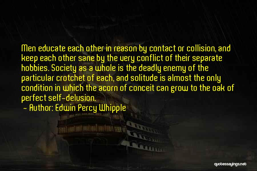 Acorn Quotes By Edwin Percy Whipple