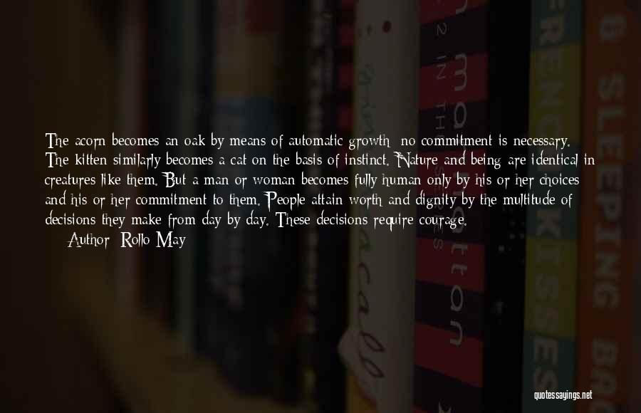 Acorn Quotes By Rollo May