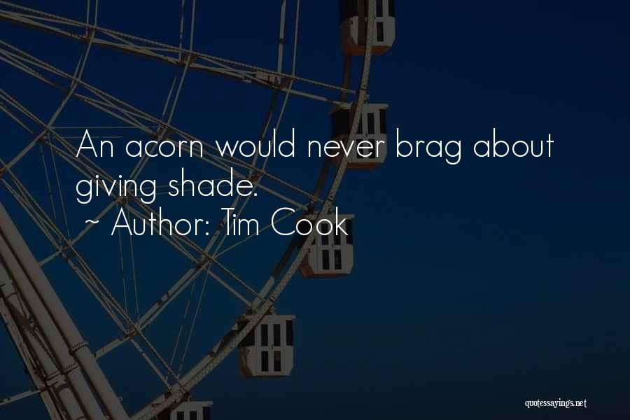 Acorn Quotes By Tim Cook