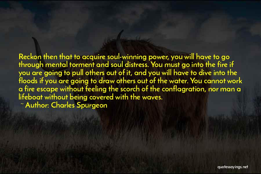 Acquire The Fire Quotes By Charles Spurgeon