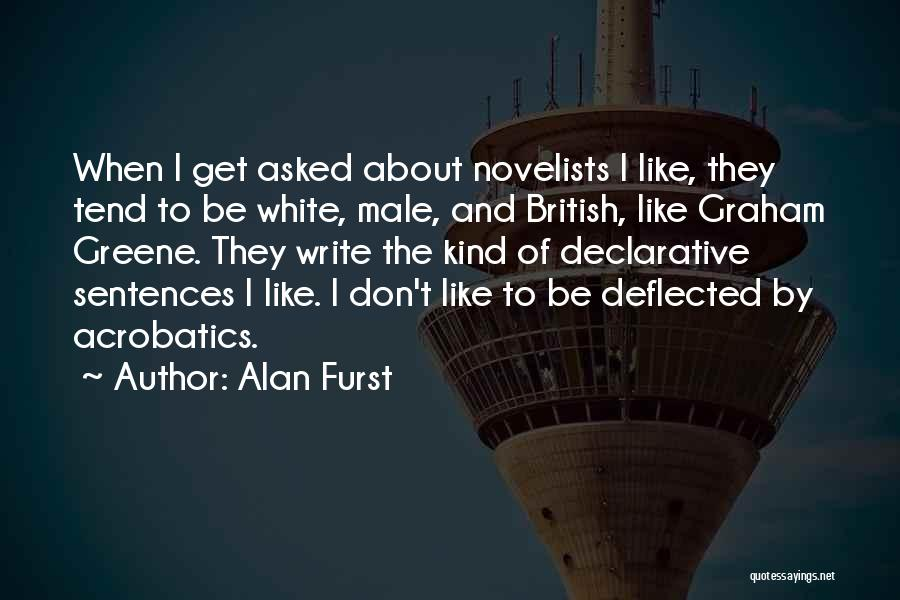 Acrobatics Quotes By Alan Furst
