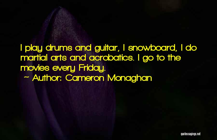 Acrobatics Quotes By Cameron Monaghan