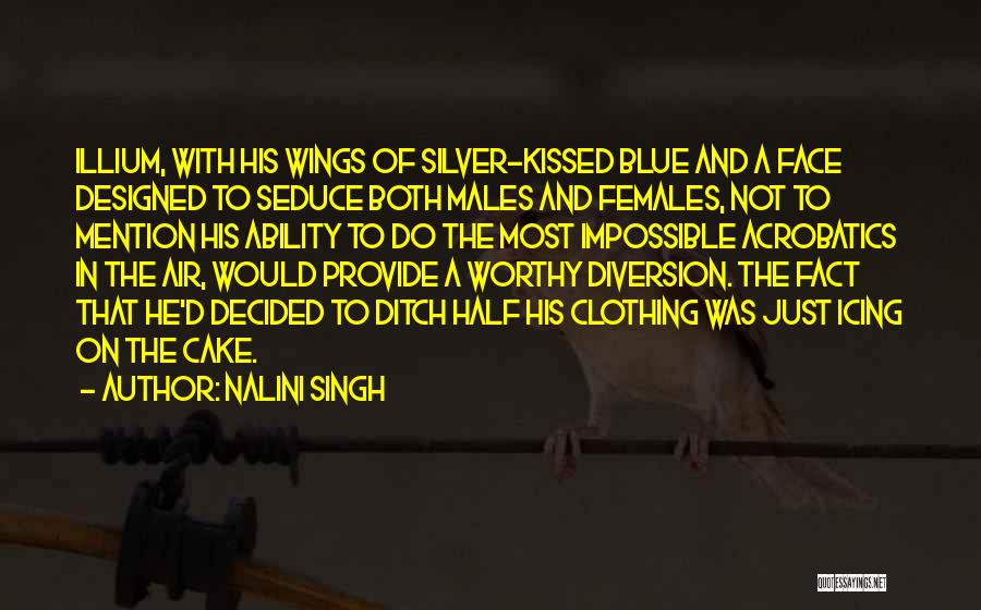 Acrobatics Quotes By Nalini Singh
