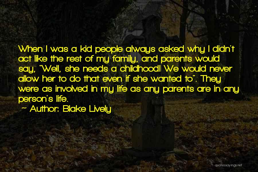 Act Like Family Quotes By Blake Lively