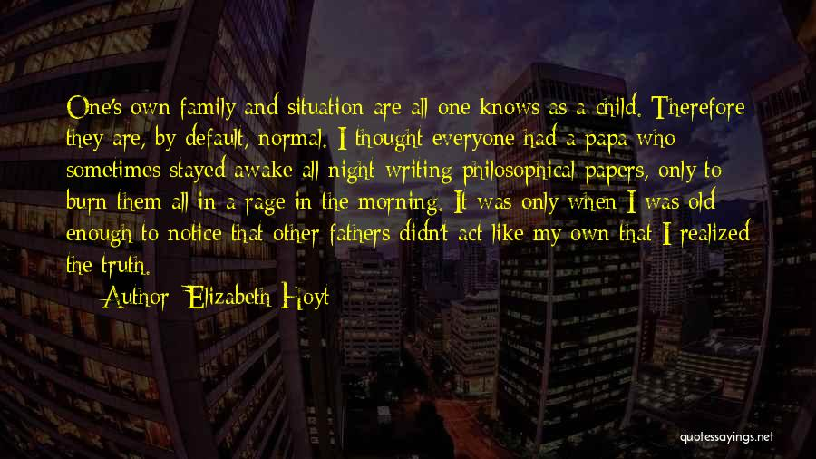 Act Like Family Quotes By Elizabeth Hoyt