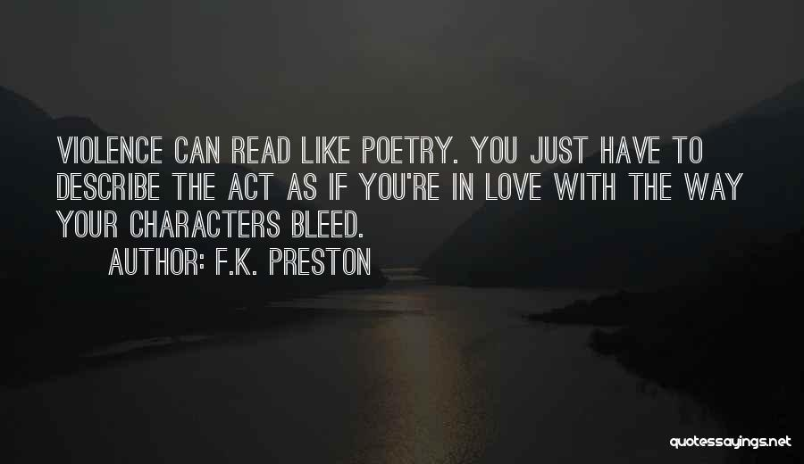 Act Like Family Quotes By F.K. Preston