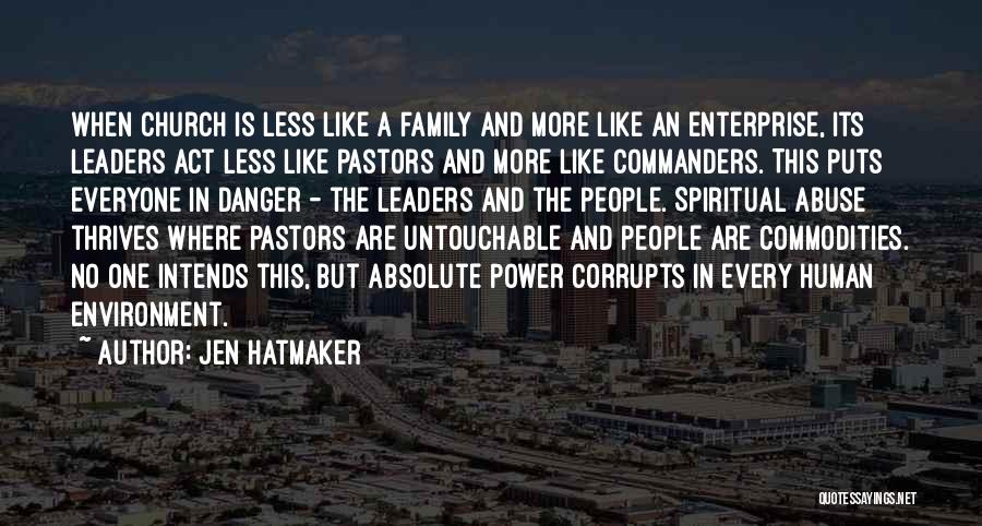 Act Like Family Quotes By Jen Hatmaker