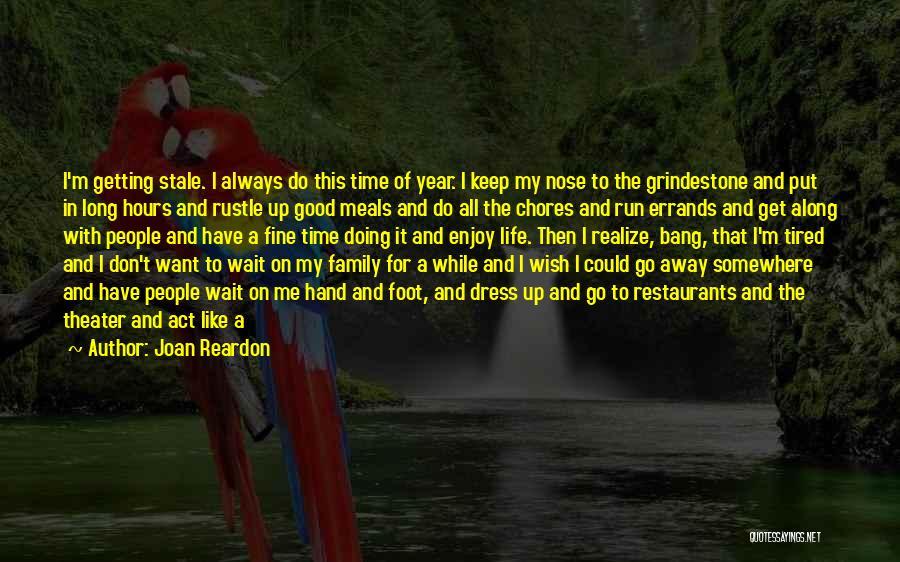 Act Like Family Quotes By Joan Reardon