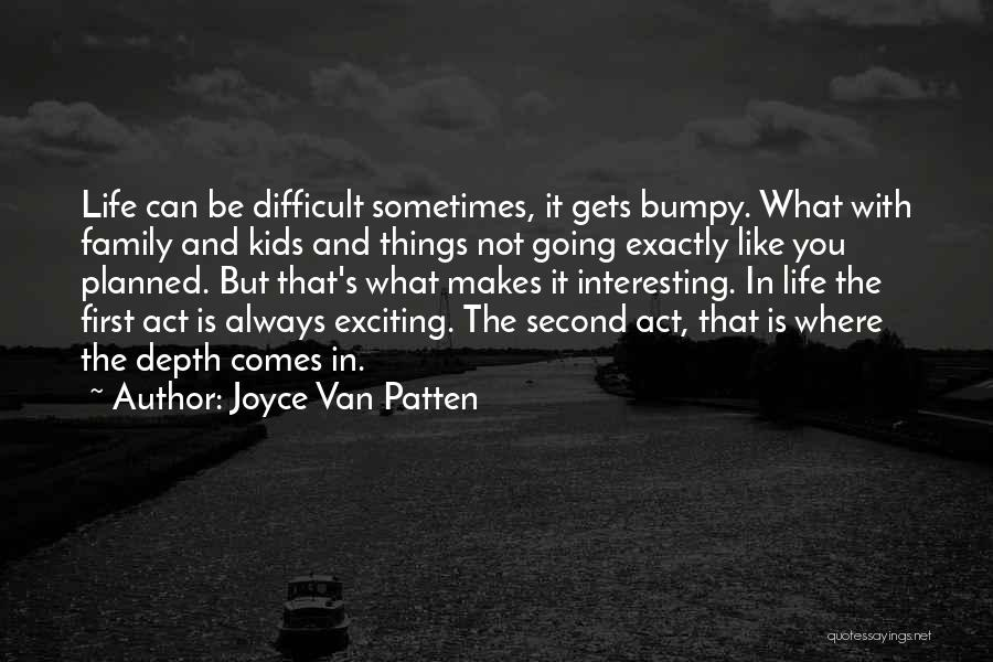 Act Like Family Quotes By Joyce Van Patten