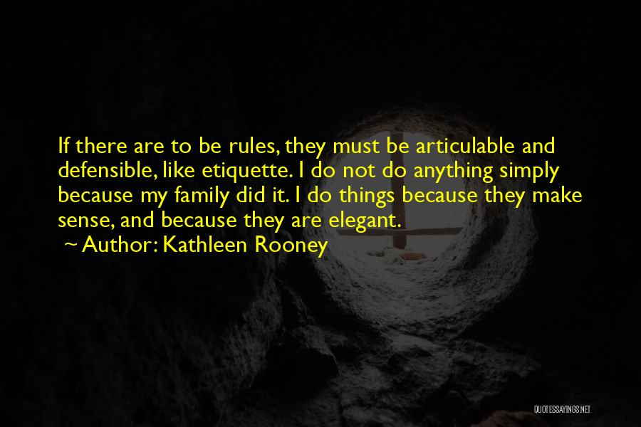 Act Like Family Quotes By Kathleen Rooney