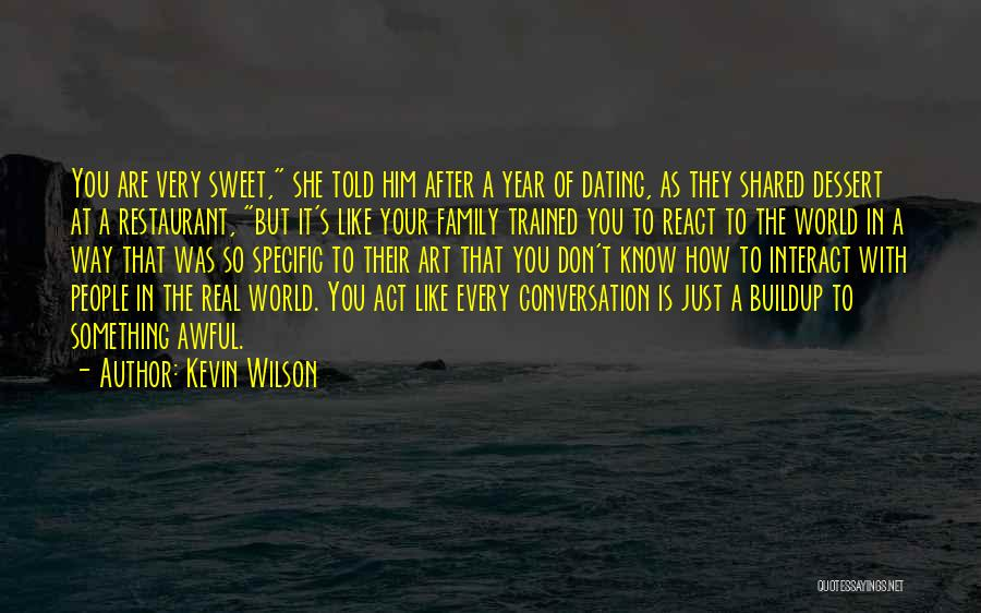 Act Like Family Quotes By Kevin Wilson
