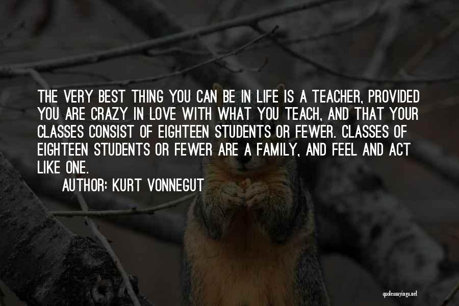 Act Like Family Quotes By Kurt Vonnegut