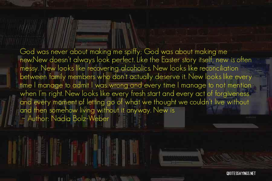 Act Like Family Quotes By Nadia Bolz-Weber