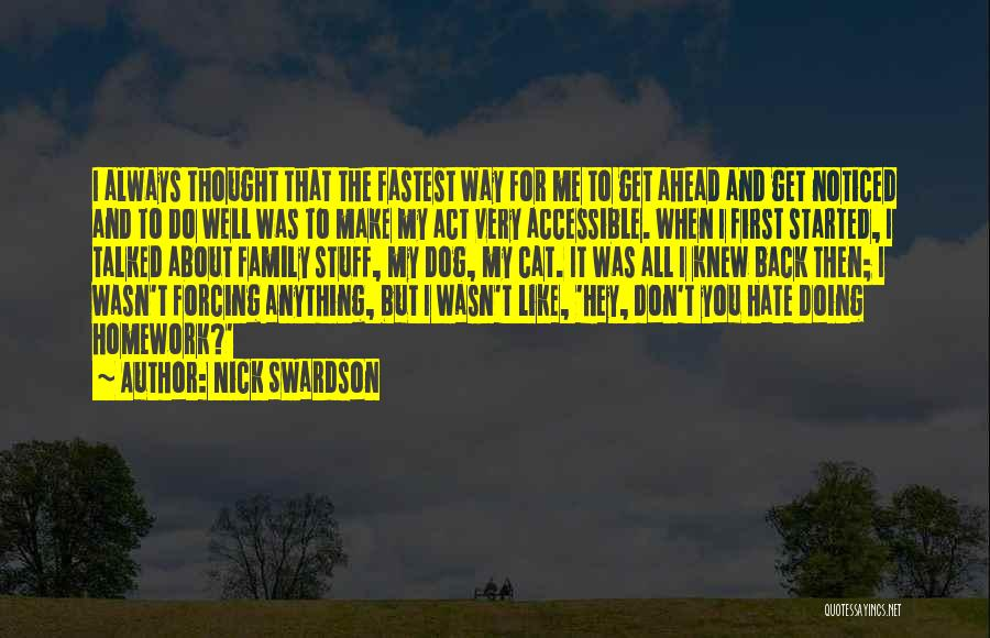 Act Like Family Quotes By Nick Swardson